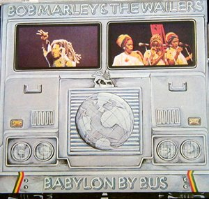 BABYLON BY BUS / BOB MARLEY 